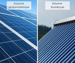 que choisir entre un panneau solaire thermique et un panneau solaire photovoltaïque ?